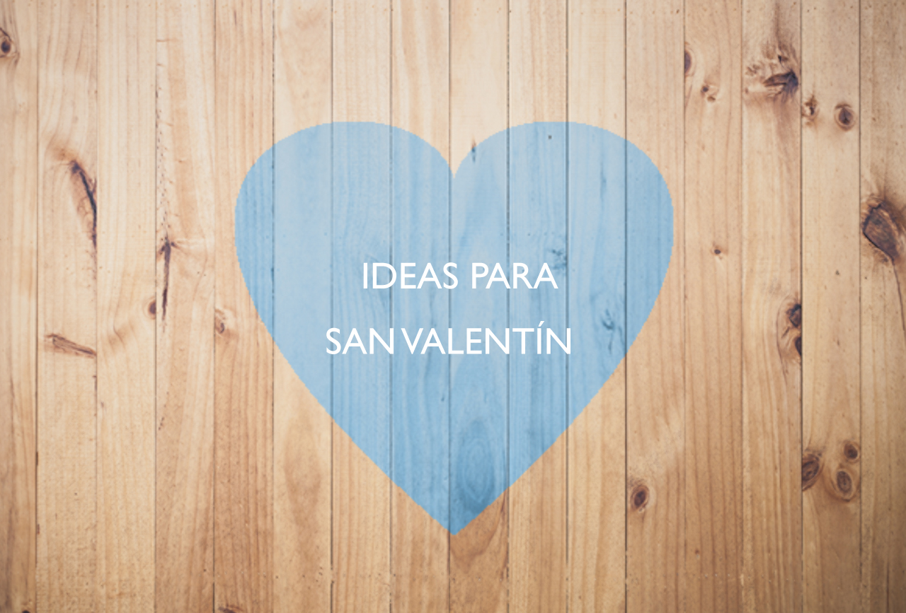 Ideas regalo para este San Valentín